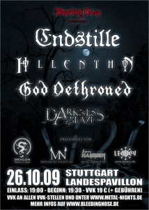 Endstille, God Dethroned, Hollenthon, Darkness Ablaze